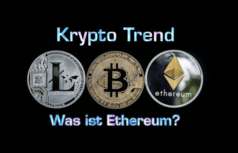 Was ist Ethereum? (ETH)? Smart Contracts & DApps erklärt