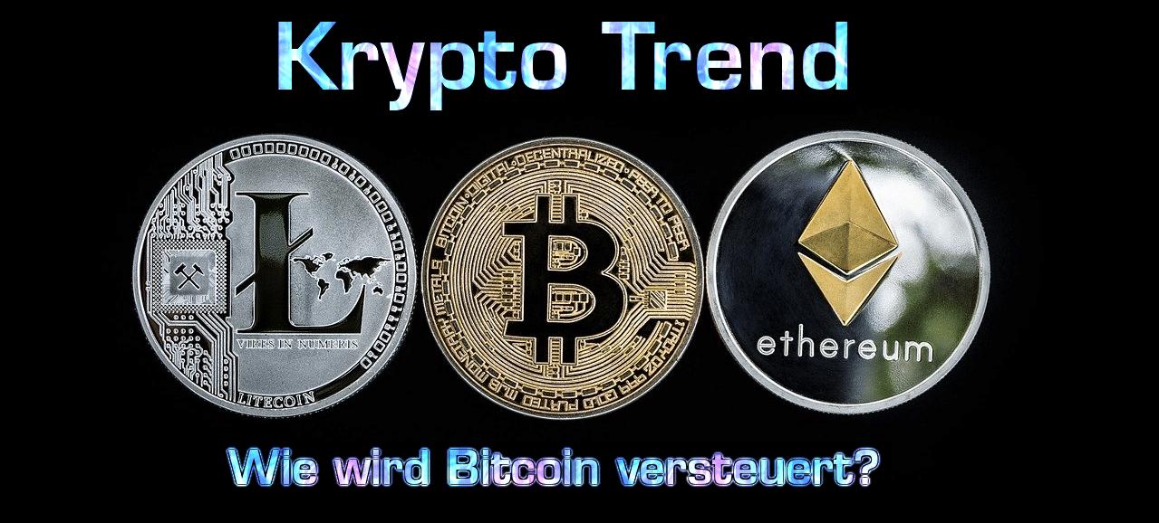 Bitcoin Steuern – Wie wird Bitcoin 2020 versteuert?