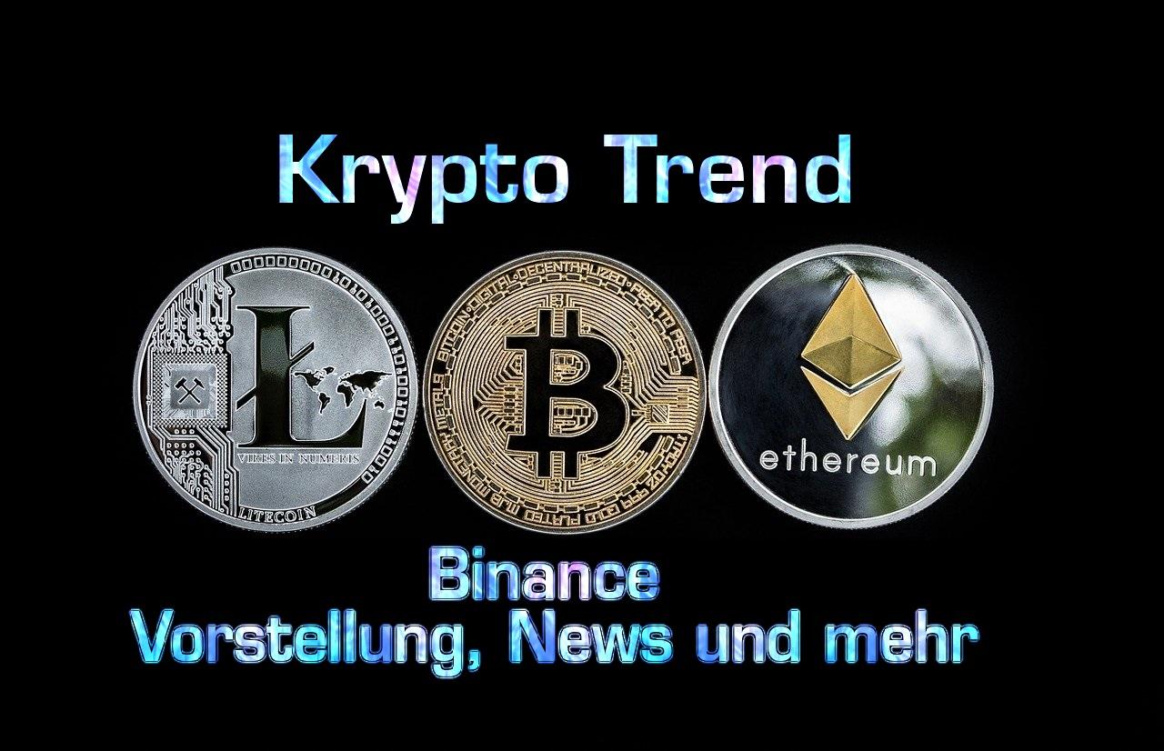 Binance | Eine Krypto-Börse der besonderen Art
