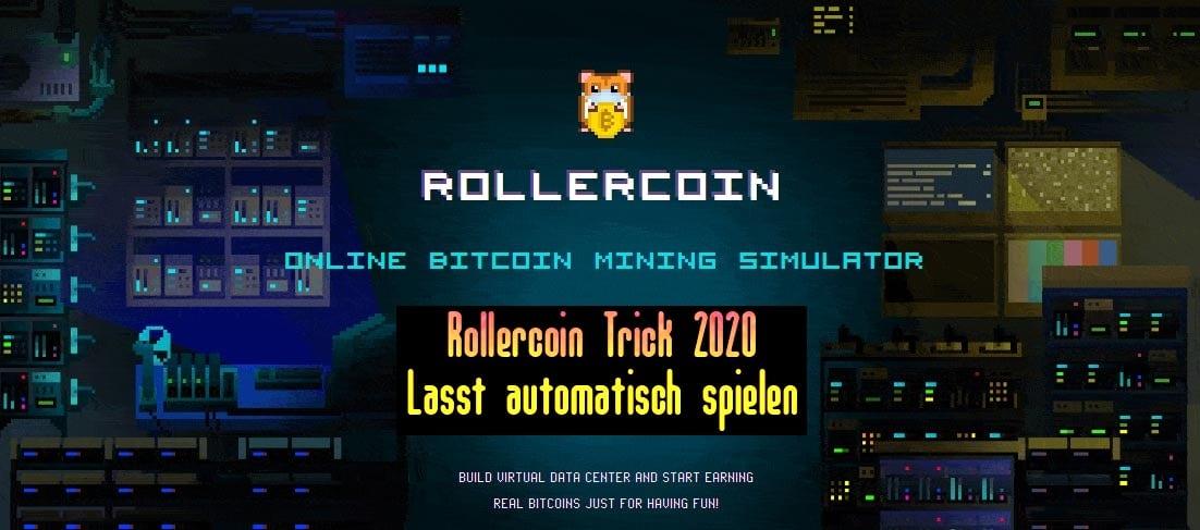 Rollercoin Trick 2020 | Der Faucet Collector übernimmt
