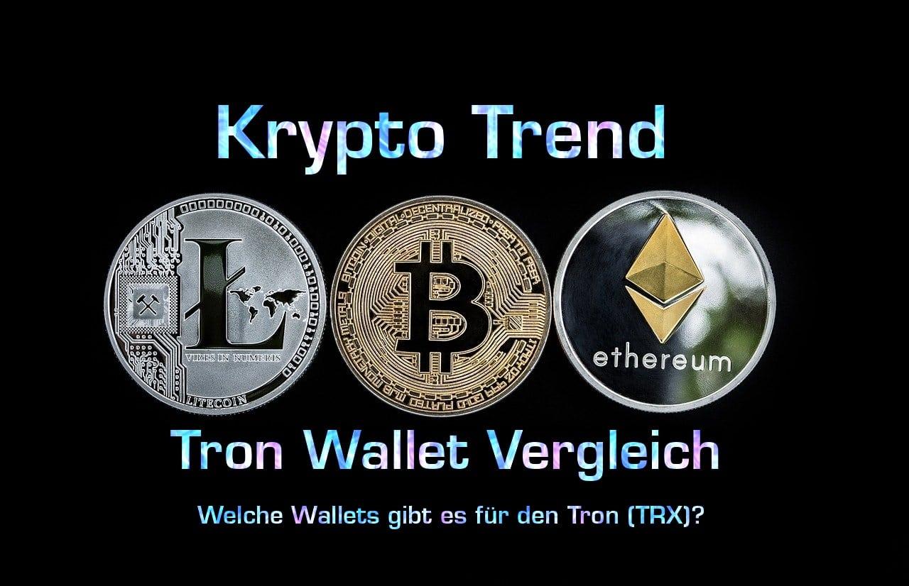 Tron Wallet Vergleich | Welche Wallets gibt es für TRX?