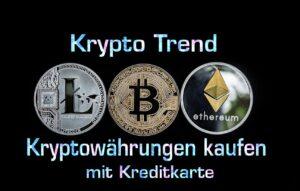 Kryptowährungen kaufen mit Kreditkarte