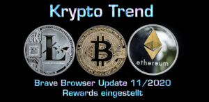 Brave Rewards eingestellt | Update 11/2020