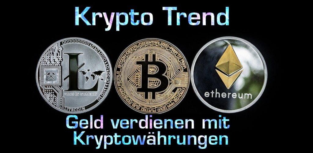 geld verdienen mit kryptowährungen